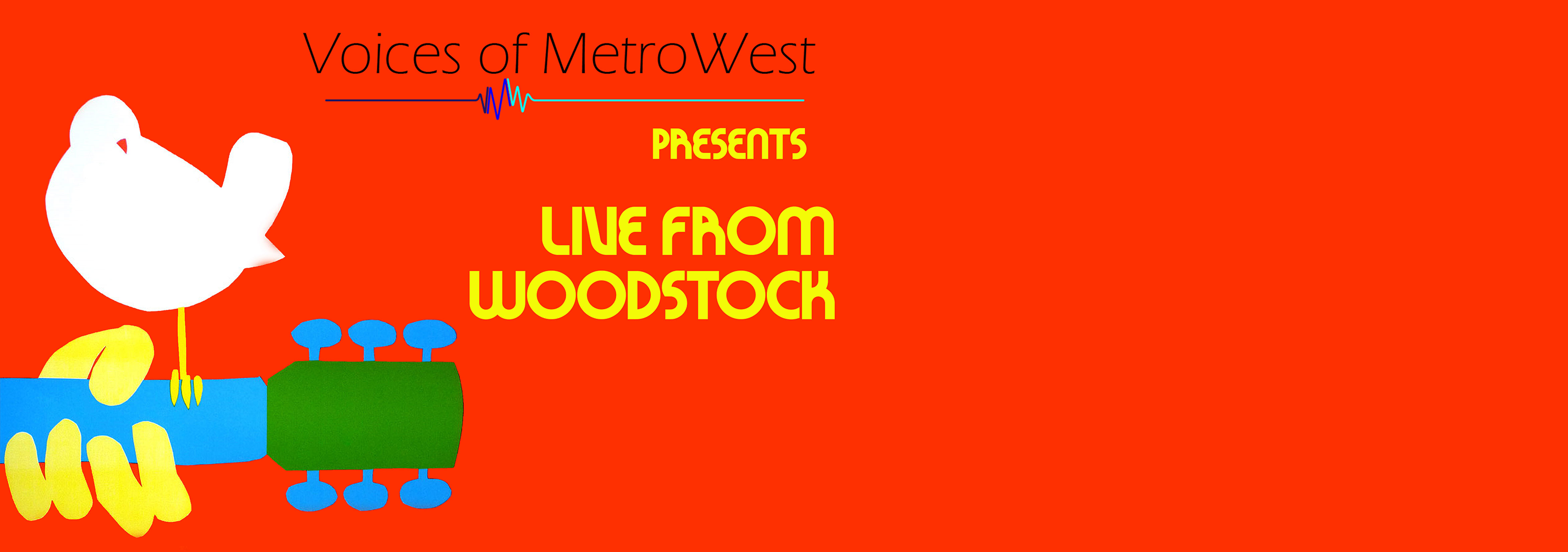 Join Voices of MetroWest as we honor the 50th anniversary of Woodstock!